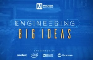 Mouser-Engineering-Big-Ideas-300x195.jpg